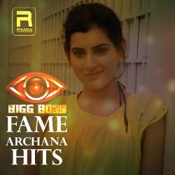 Bigg Boss Fame Archana Hits songs