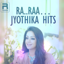 Ra Raa - Jyothika Hits songs