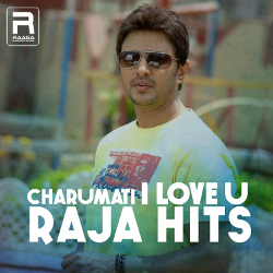 Charumati I Love U - Raja Hits songs