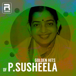 Golden Hits Of P.Susheela