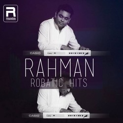 Rahman Robatic Hits songs