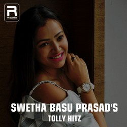 Swetha Basu Prasads Tolly Hitz songs