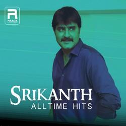 Srikanth Alltime Hits songs