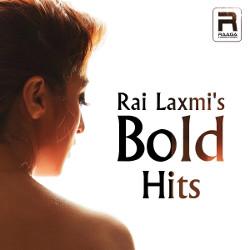Rai Laxmis Bold Hits songs