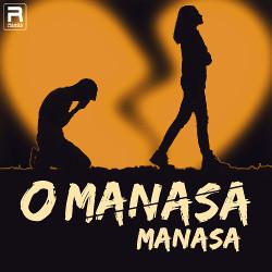 O Manasa O Manasa songs