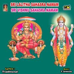 Sri Lalitha And Vishnu Sahasranamam songs