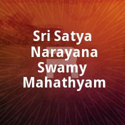 Sri Satya Narayana Swamy Mahathyam  songs