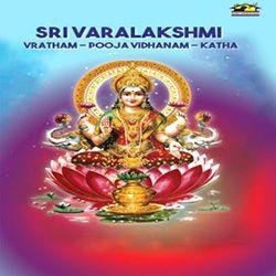 Sri Varalakshmi Vratham-Pooja And Kadha songs