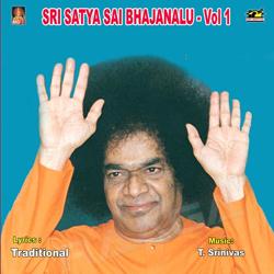 Sri Sathyasai Bajanalu Vol - 1 songs