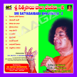 Sri Sathyasai Bajanalu Vol - 2 songs