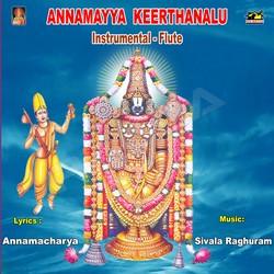 Annamayya Keerthanalu Instrumental (Flute) songs