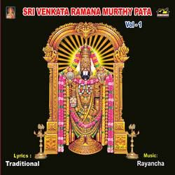 Sri Venkata Ramana Murthy Pata - Vol 1 songs