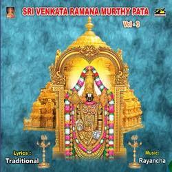 Sri Venkata Ramana Murthy Pata - Vol 3 songs