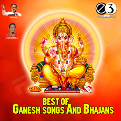Best of Ganesha Songs & Bhajans songs