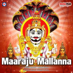 Maaraju Mallanna songs