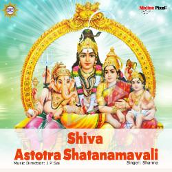 Shiva Astotra Shatanamavali songs