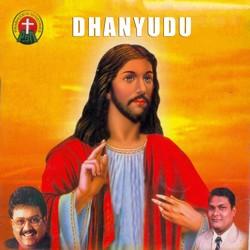 Dhanyudu songs