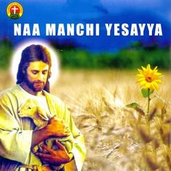 Naa Manchi Yesayya songs