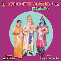 Satya Harischandra Burra Katha (M. Appalanaidu) - Vol 1 drama