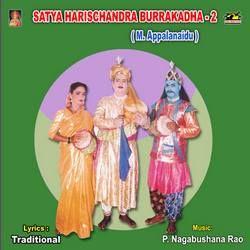Satya Harischandra Burra Katha (M. Appalanaidu) - Vol 2 drama