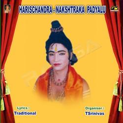 Harischandra Nakshtraka Padhyalu (Ch. Srinivas) drama