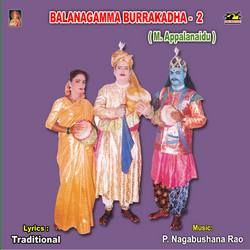 Balanagamma Burrakadha (M. Appalanaidu) - Vol 2 songs