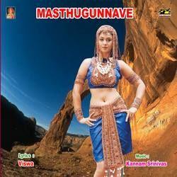 Masthgunnave songs