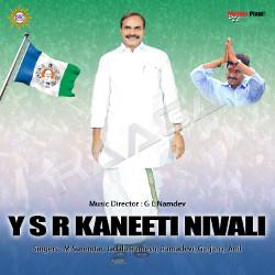 Y S R Kanneti Nivali songs