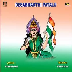 Desabhakthi Patalu songs