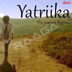 Yatriika songs