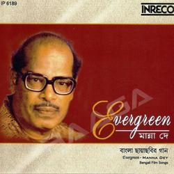 Evergreen - Manna Dey songs
