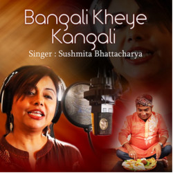 Bangali Kheye Kangali songs