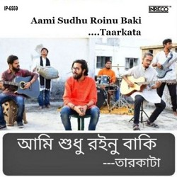 Aami Sudhu Roinu Baki songs