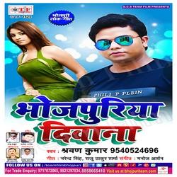 Bhojpuriya Deewana songs