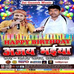 Happy Birthday Ajay Bhaiya songs