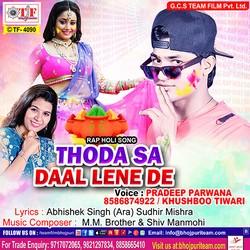 Thora Sa Daal Lene De songs