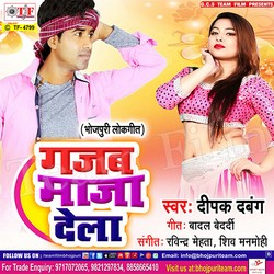 Gajab Maza Dela songs