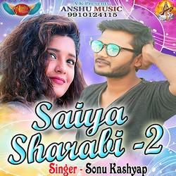 Saiya Sharabi - 2 songs