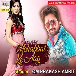 Mohabbat Ke Aag songs
