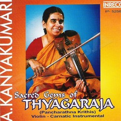 Sacred Gems Of Thyagaraja songs