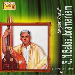 GN. Balasubramaniam - Vol 1 songs