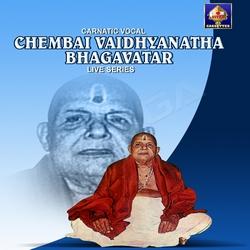 Chembai Vaidhyanatha Bagavathar songs