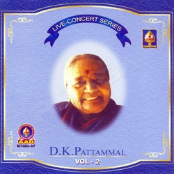 Live Concert Series (DK. Pattammal) - Vol 2 songs