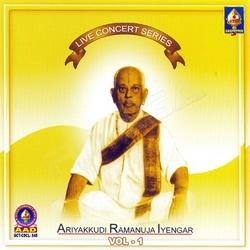 Live Concert Series (Ariyakudi Ramanuja Iyengar) Vol - 1 songs