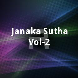 Janaka Sutha - Vol 2 songs