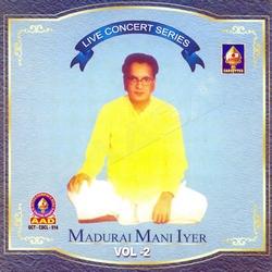 Live Concert Series (Madurai Mani Iyer) - Vol 5 songs
