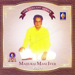 Live Concert Series (Madurai Mani Iyer) - Vol 4 songs