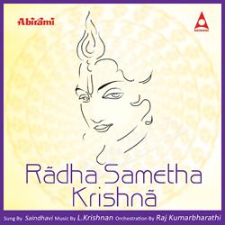 Radha Sametha Krishna songs