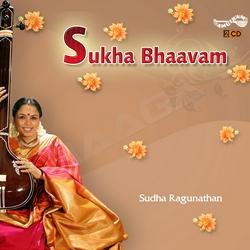 Sukha Bhaavam - Vol 1 songs