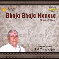 Bhaja Bhaja Manasa songs